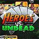 Heroes versus Undead