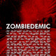 Zombiedemic